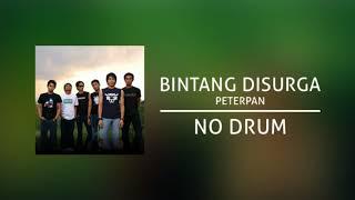 Peterpan - Bintang Di Surga (Backing Track | No Drum/ Tanpa Drum)