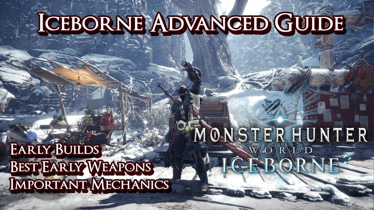 Monster Hunter World - Iceborne Advanced Guide - Builds, Gear, and Mechanics thumbnail