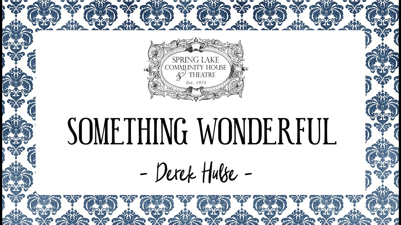 Something Wonderful Episode 3: Derek Hulse