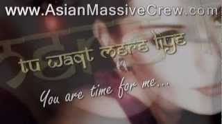 ★ ♥ ★ Tu hi meri shab hai - lyrics + Translation  ★ www.Asian-Massive-Crew.com ★ ♥ ★