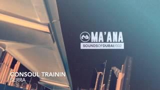 Consoul Trainin - Serra