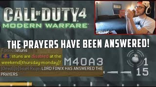 THE PRAYERS HAVE BEEN ANSWERED! (CoD4 PC)