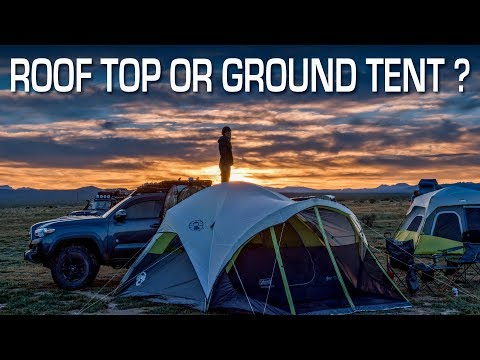 Roof Top Tent or Ground Tent?