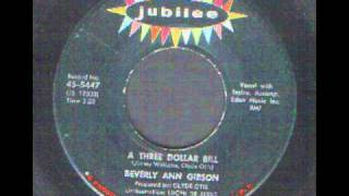 Beverly Ann Gibson - A three Dollar Bill - Northern Soul R&B Style.wmv