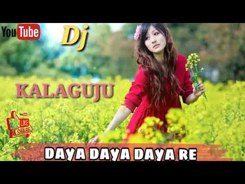 ☺️Daya Daya 😊daya Re__old Hindi_____ Djkartik Kalaguju