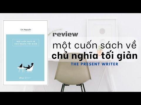 Một Cuốn Sách Về Chủ Nghĩa Tối Giản (Chi Nguyễn) | Book Review | The Passionate