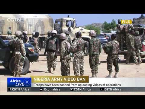 Nigerian troops banned from uploading videos of operations