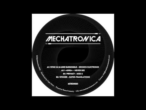 Sync 24 & Luke Eargoggle - Broken Electronix [MTRON001]