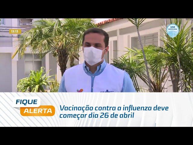 Vacinação contra a influenza deve começar dia 26 de abril