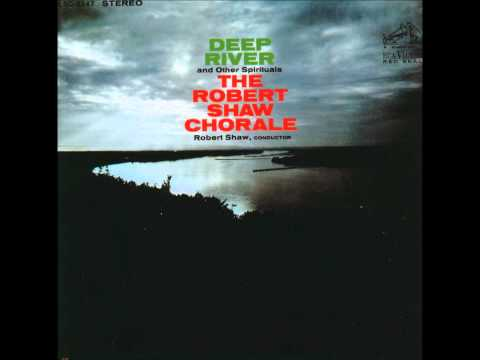 04  This Little Light O' Mine - Who is That Yonder - Robert Shaw Chorale