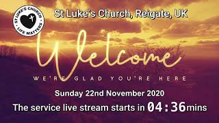 St Luke's Reigate - 22nd November 2020