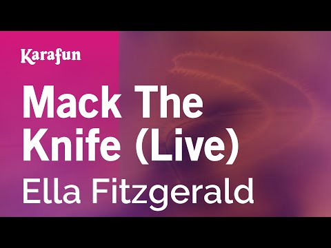 Mack The Knife (Live) - Ella Fitzgerald | Karaoke Version | KaraFun