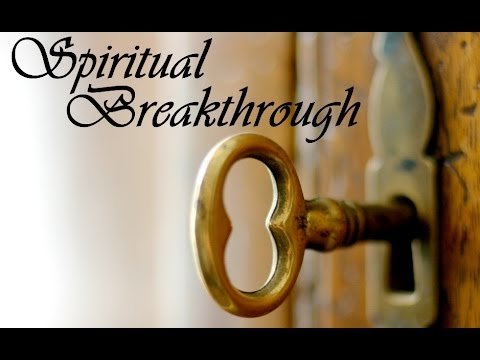 03 Spiritual Breakthroughs - Intercessory Praying