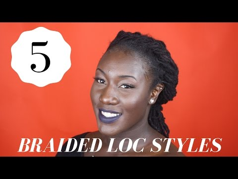 5 Quick & Easy Braided LocStyles For Women | TUTORIAL