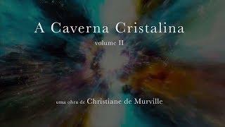 capa de A Caverna Cristalina vol.II de Christiane de Murville
