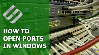 how to Open or Close Ports on PC with Windows 10, 8 7 or Router