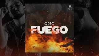 Greg - Fuego | Official Audio