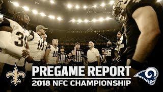Pregame Report: New Orleans Saints vs. Los Angeles Rams   NFC Championship