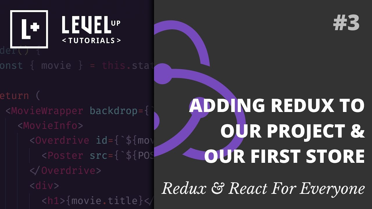 #3 Adding Redux To Our Project & Our First Store - Redux & React For  Everyone