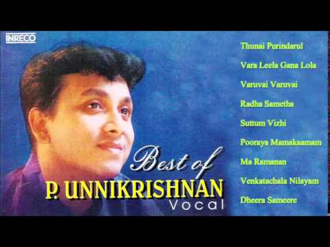 CARNATIC VOCAL | BEST OF P. UNNIKRISHNAN | JUKEBOX
