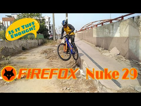 FIREFOX Nuke 29  Review| Can It Handle My Torture | Firefox Cycles India