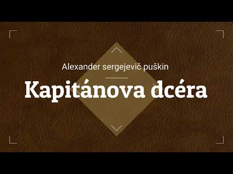 Alexander Sergejevič Puškin - Kapitánova dcéra