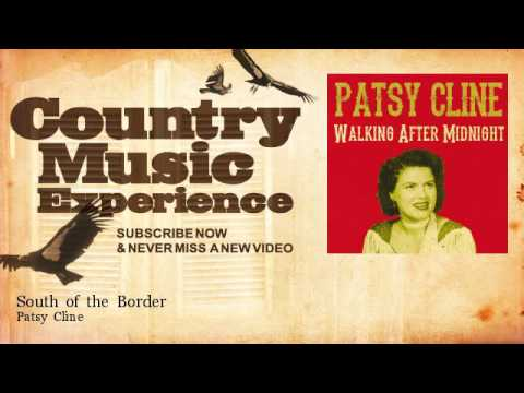 Patsy Cline - South of the Border