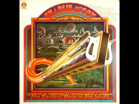 The Fastest Harp In The South [1973] - Charlie McCoy