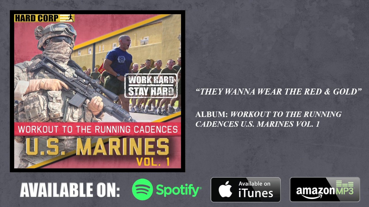 They Wanna Wear the Red & Gold (Marine Corps Cadence ...