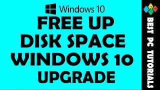 Free Up Disk Space after Windows 10 Upgrade