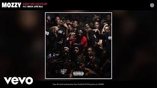 Mozzy - Keep Me Hustlin (Audio) ft. Rexx Life Raj