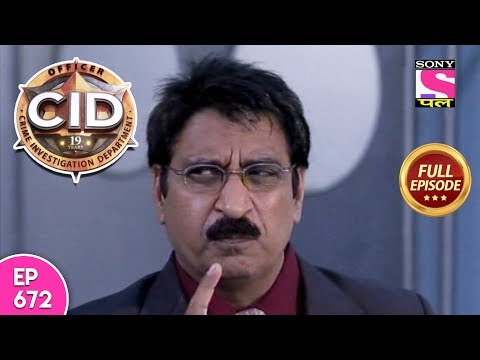 CID - Full Episode 672 - 16th  May, 2018