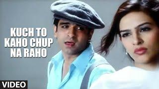 "Kuch To Kaho Chup Na Raho - Abhijeet  Bhattacharya ""Tere Bina"""