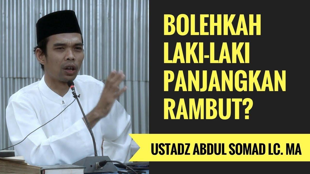Bolehkah Laki-Laki Panjangkan Rambut  - Ustadz Abdul Somad Lc. MA ... 20e540e1a9