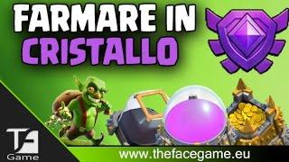 FARMARE in LEGA CRISTALLO/MASTER --Clash of Clans ITA--