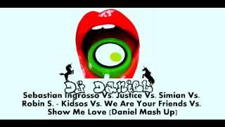 Sebastian Ingrosso vs. Justice vs. Simian vs. Robin S. - Kidsos We Are Your Love (Daniel Mash Up)