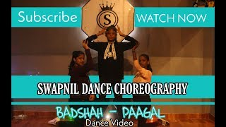 Badshah - Paagal | Dance Choreography by | Swapnil Deorukhkar | Performing by | Blackspades Students