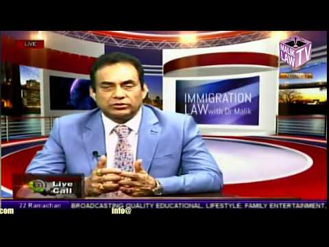 Immigration Law with Dr Malik  17th June 2017