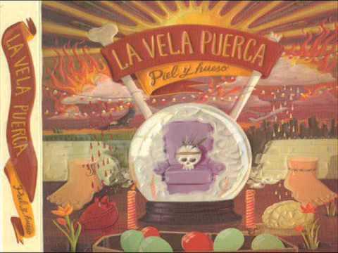 LA VELA PUERCA- 06 Cada palabra- Piel y hueso (CD1).