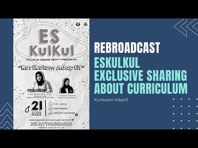Rebroadcast Webinar Eskulkul (Exclusive Sharing About Curriculum)