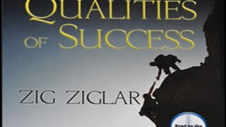 qualities of success Qualities of success [zig ziglar] on amazoncom free shipping on qualifying offers ziglar's qualities of success was created with a focus on helping your people succeed.