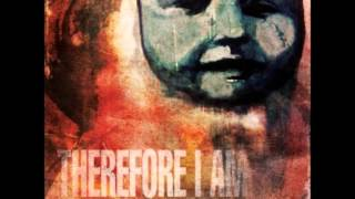 Watch Therefore I Am Death By Fire video