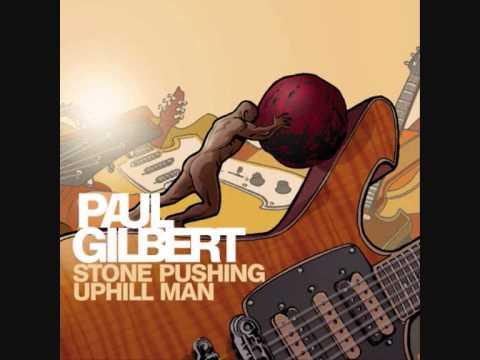 Paul Gilbert - Stone Pushing Uphill Man FULL ALBUM (2014)