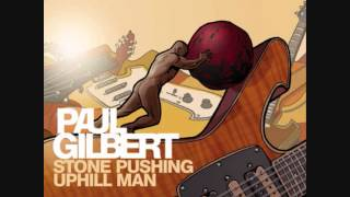 Paul Gilbert - Stone Pushing Uphill Man FULL ALBUM (2014)
