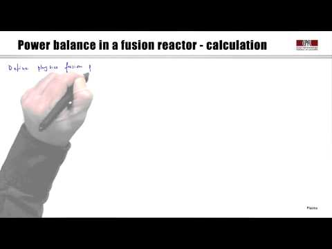 6b Thermonuclear fusion: power balance in reactors