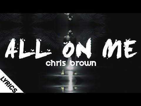 Chris Brown - All On Me (Lyrics/Lyrics Video) mp3