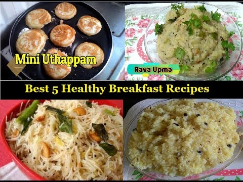 Best 5 Healthy Breakfast Recipes | South Indian Breakfast Recipes By Moms Tasty Recipes