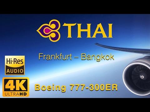 Thai Airways Boeing 777-300ER Flight TG923 Frankfurt - Bangkok [Royal Silk Class] Hi-Res Audio