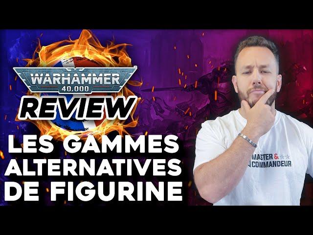 REVIEW - Figurines alternatives pour Warhammer 40K (Produits non Games Workshop)