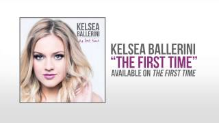 "Kelsea Ballerini ""The First Time""  Audio"